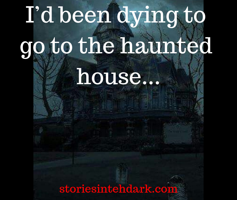 The House, Haunted